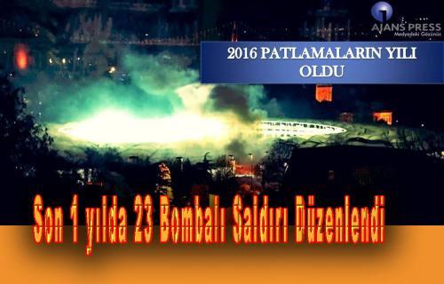 2016 Patlamaların Yılı Oldu