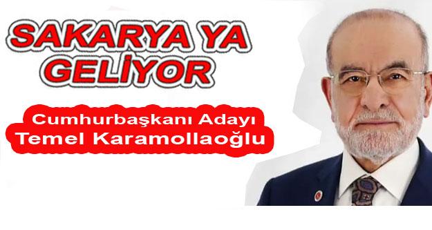 Temel Karamollaoğlu Sakaryaya geliyor.