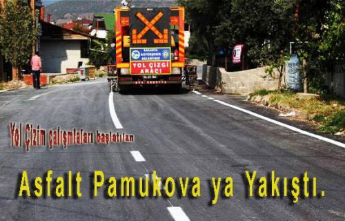 Asfalt yollar Pamukova ya yakıştı.