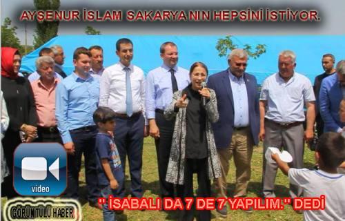 Ayşenur İslam da ' Onlar konuşur Ak Parti yapar ' dedi.