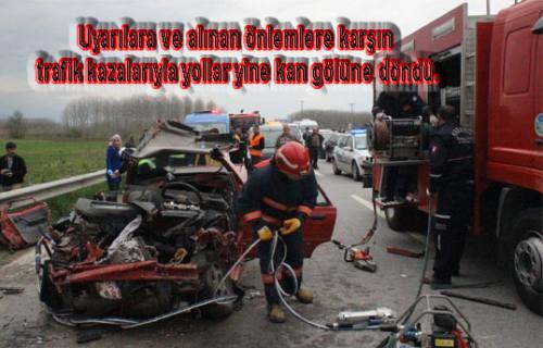 Bayramda Trafik Terörü Esti. 7 günde 107 ölü, 337 yaralı