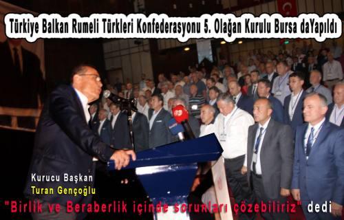 BRTK 5. Genel Kurulu sonunda Zürfeddin Hacıoğlu Yeniden başkan seçildi.