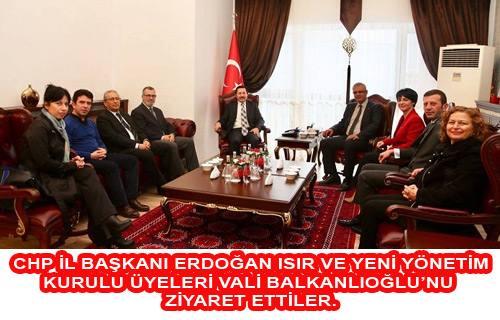 CHP Yeni İl Başkanı Isır ve Yönetimi valiyi ziyaret etti.