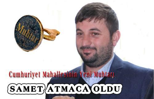 Cumhuriyet Mahallesinin yeni muhtarı Samet Atmaca.