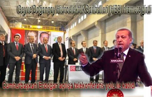 Doğancay HES Cumhurbaşkanının Ankara dan butona basması ile hizmete girdi.