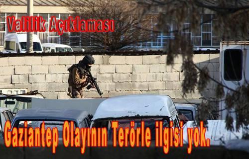Gaziantep çatışma haberine valilik açıklaması. 'Terörle bağlantısı yok'