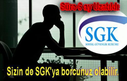 GSS Borçluları için süre 6 ay uzatıldı