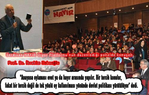 Kaboğlu: 'Bu anayasa metni barış projesi değil' dedi.