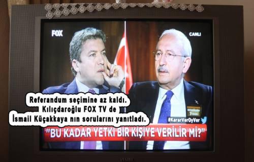 Kılıçdaroğlu; Foxtv de Referandum ile ilgili tüm soruları cevapladı.