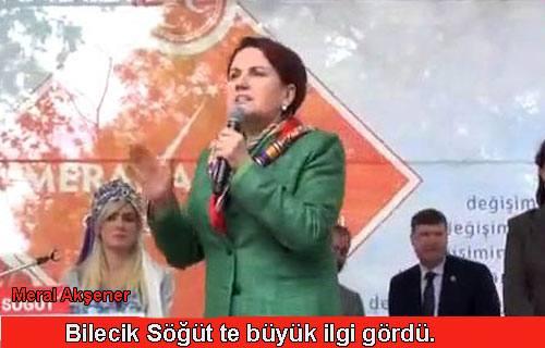 Meral Akşener, Bilecik Söğüt de büyük ilgi gördü.