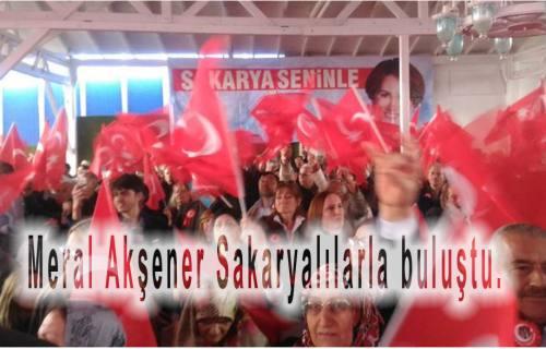 MERAL AKŞENER'E BİR NEFESTE SAKARYA'DAN!..