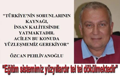 MHP MYK üyesi AV. Özcan Pehlivanoğlu bu defa eğitim üzerine yazdı.
