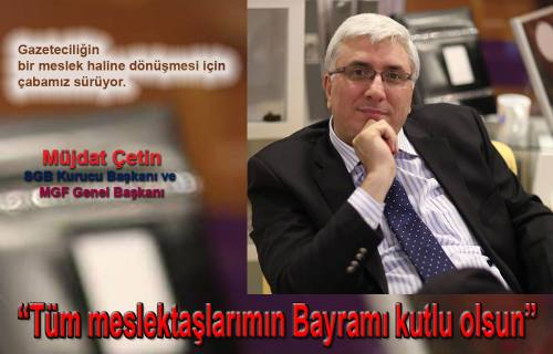 Müjdat Çetin: ' Gazeteciliğin Meslek olması için çalışıyoruz'