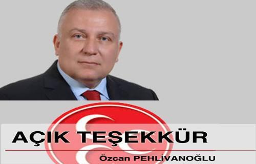 Özcan Pehlivanoğlu'nun seçim Sonrası ilk mesajı  ' Açık Teşekkür ' oldu.