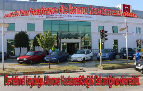 Özel Altınova Hastanesi kapatılarak Sağlık Bakanlığı'na devredildi.
