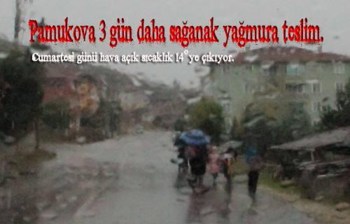 Pamukova da başlayan sağanak yağış hafta sonu ilçeyi terk edecek.