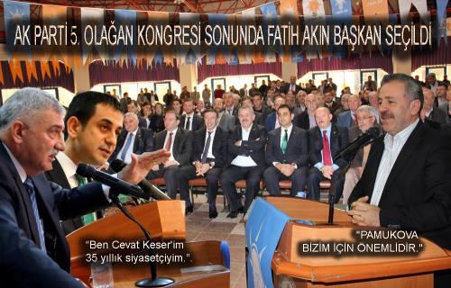 Pamukova da Ak Parti delegeleri 'Fatih Akın' dediler.