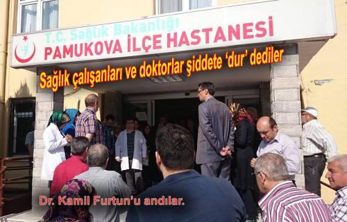 Pamukova Devlet Hastanesi doktor ve çalışanları Sağlıkta Şiddete dur dediler.