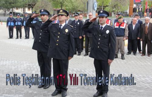 Polis Teşkilatının Kuruluşunun 171. Yılı Törenlerle kutlandı.