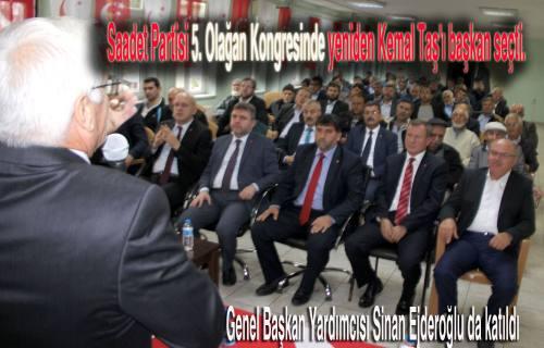 Saadet Partisi Kemal Taş'la yola devam dedi.