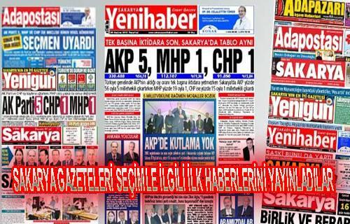 Sakarya gazeteleri seçimi nasıl gördü?