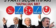 3 Parti seçim ittifakı yaptı MHP ile...