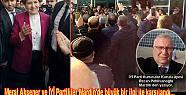 'Meral Akşener 'İYİ'lerle Mardin'i Fethetti'