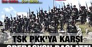 TSK PKK'ya karşı operasyon başlattı