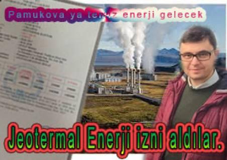 Urgancıoğlu Pamukova da Jeotermal Enerji çıkarma ruhsatı aldı.