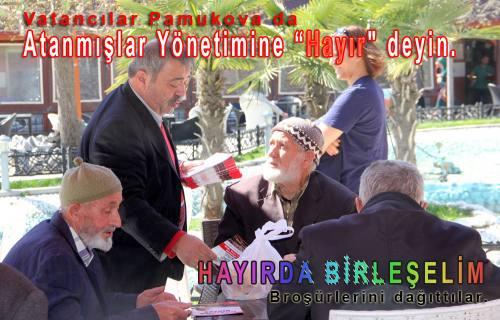 Vatan Partililer Atanmışlar Yönetimine hayır broşürleri dağıttılar.