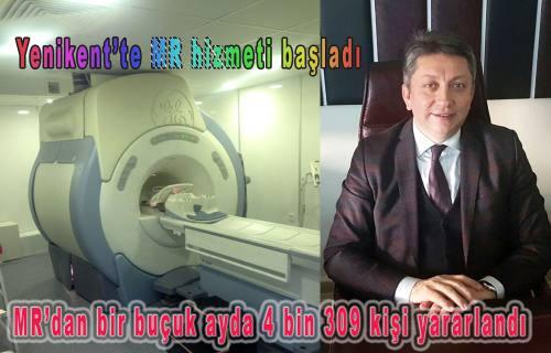 Yenikent'te MR hizmeti başladı