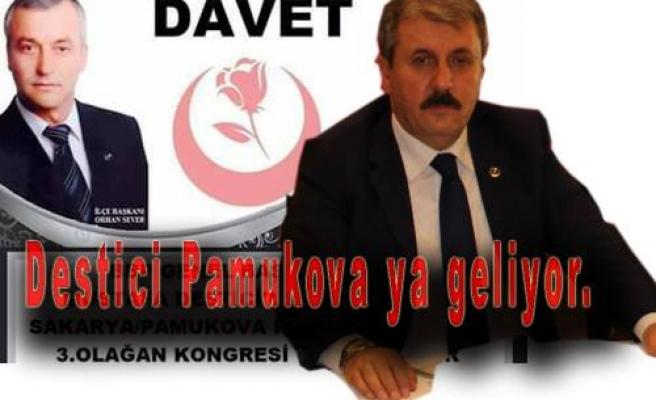 BBP Genel Başkanı Mustafa Destici Pamukova'ya geliyor.