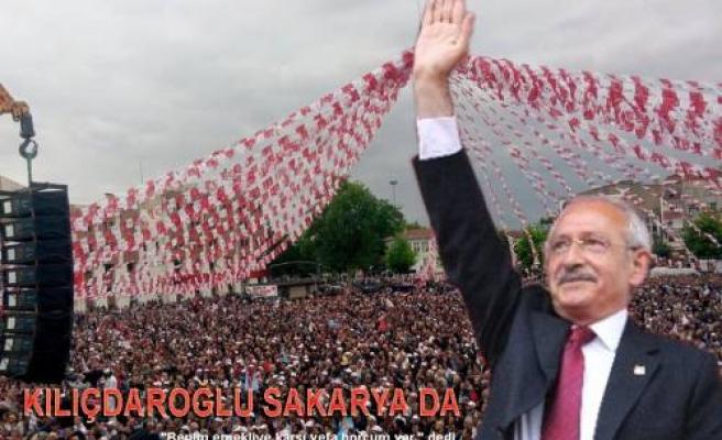 CHP Lideri Kılıçdaroğlu Sakarya'da kalabalıklara hitap etti.