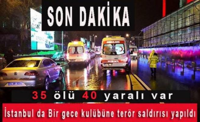 İstanbul da Bir gece kulübüne terör saldırısı yapıldı