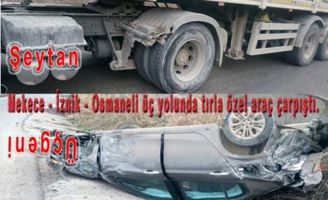 Mekece-Osmaneli-İznik ayrımında yine trafik kazası.