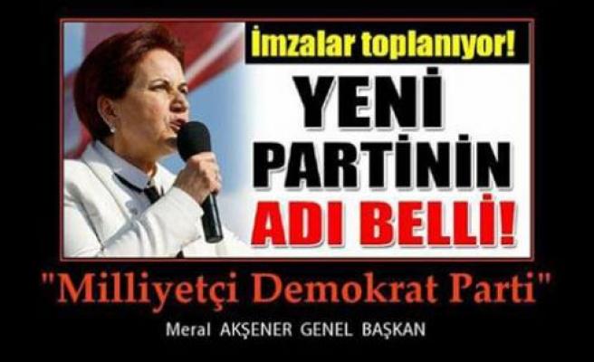 Meral Akşener'in yeni partisinin adı belli oldu