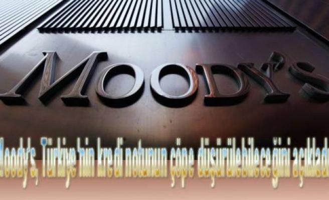 Moody's Türkiye'nin notunu indirim için izlemeye aldı