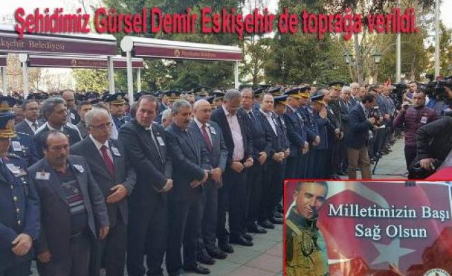 Pamukova şehidi Gürsel Demir Eskişehir de topağa verildi.