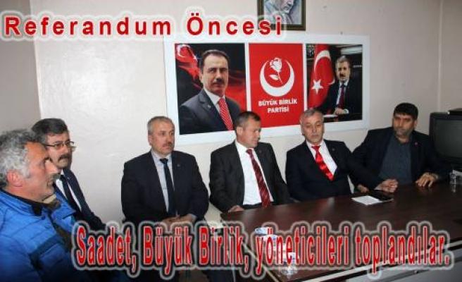 Referandum Öncesi Saadet ve Büyük Birlik ten birlik mesajı.