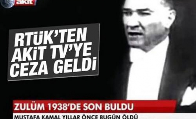 RTÜK'ten Akit TV'ye ceza geldi