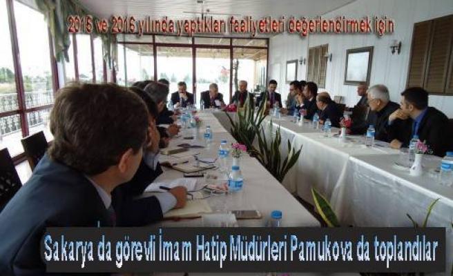Sakarya Okullarındaki İmam Hatip Müdürleri Pamukova da bir araya geldiler.