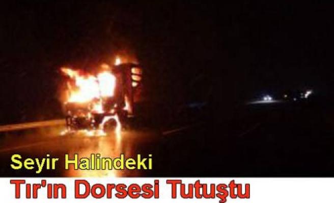 Seyir Halindeki TIR Balatalardan ateş aldı.