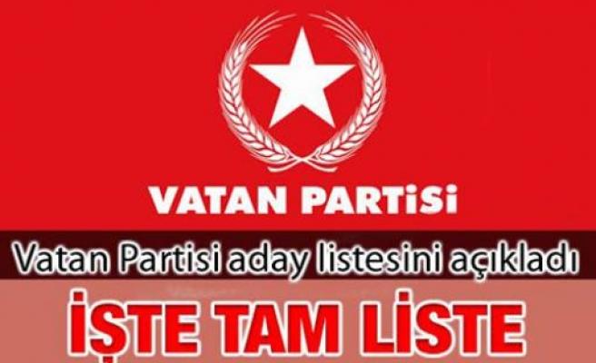 Vatan Partisi Tüm Türkiye aday listesini açıkladı