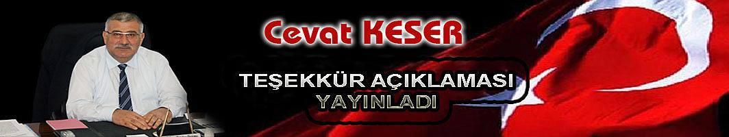 Cevat Keser teşekkür mesajı yayınladı