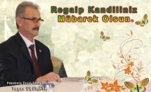 Pamukova Ziraat Odası Başkanı Yaşar Ulukaya Regaip Kandilini kutladı.