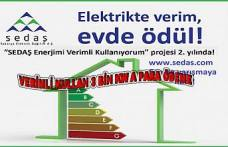 Sedaş verimli enerji kullanan 10 aileye ödül verecek.