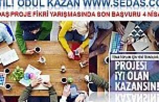 Sedaş'ın Proje Yarışmasına katılım 4 Nisana...