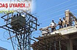 SEDAŞ Enerji hattına yaklaşacak İnşaat Sahiplerini...