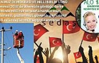 SEDAŞ Demokrasi ve Milli Birlik Günü için hazırlıklarını...