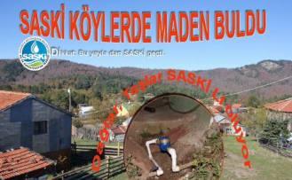 SASKİ köylerde maden buldu.
